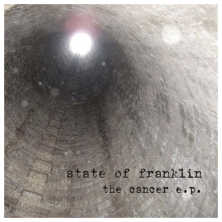 The Cancer E.P.   by State of Franklin