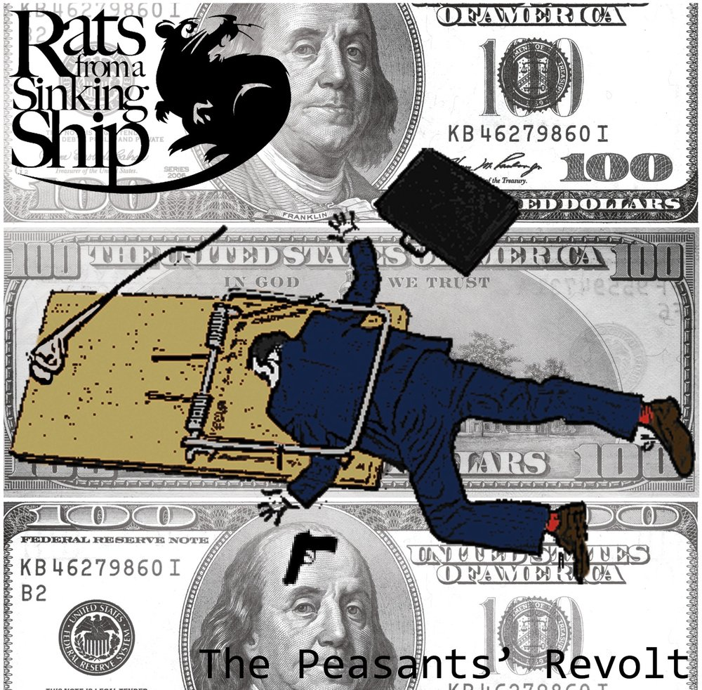 The Peasants Revolt    CD    by Rats From A Sinking Ship