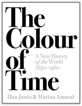The Colour of Time: A New History of the World, 1850-1960: Amazon.co.uk: Dan Jones, Marina Amaral: 9781786692689: Books 2018-04-19 16-24-23.jpg