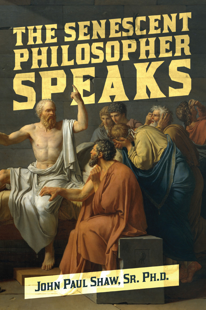 The Senescent Philosopher Speaks, November 2012 (Book can be purchased at Amazon)