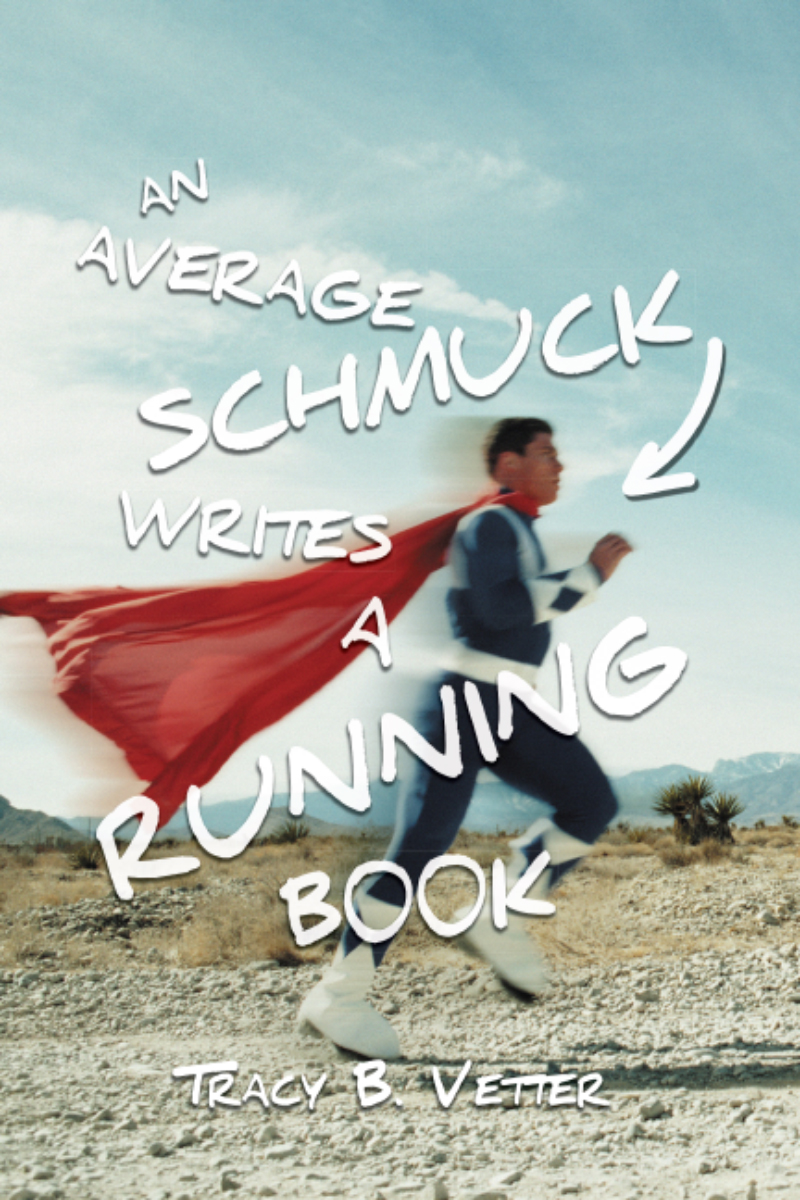An Average Schmuck Writes a Running Book FRONT.jpg