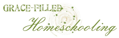 Grace-Filled Homeschooling