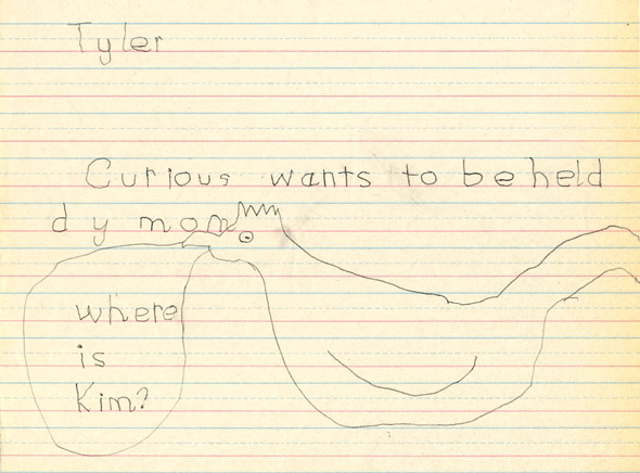 "Tyler, age 6, ""Curious wants to be held by Mom."""