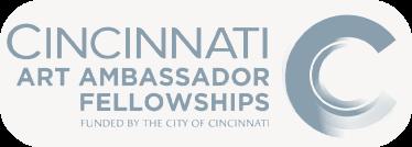 A Project of the Cincinnati Art Ambassador Fellowships.