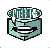 None of the subsequent talk radio stations were as good as Chatterbox FM.