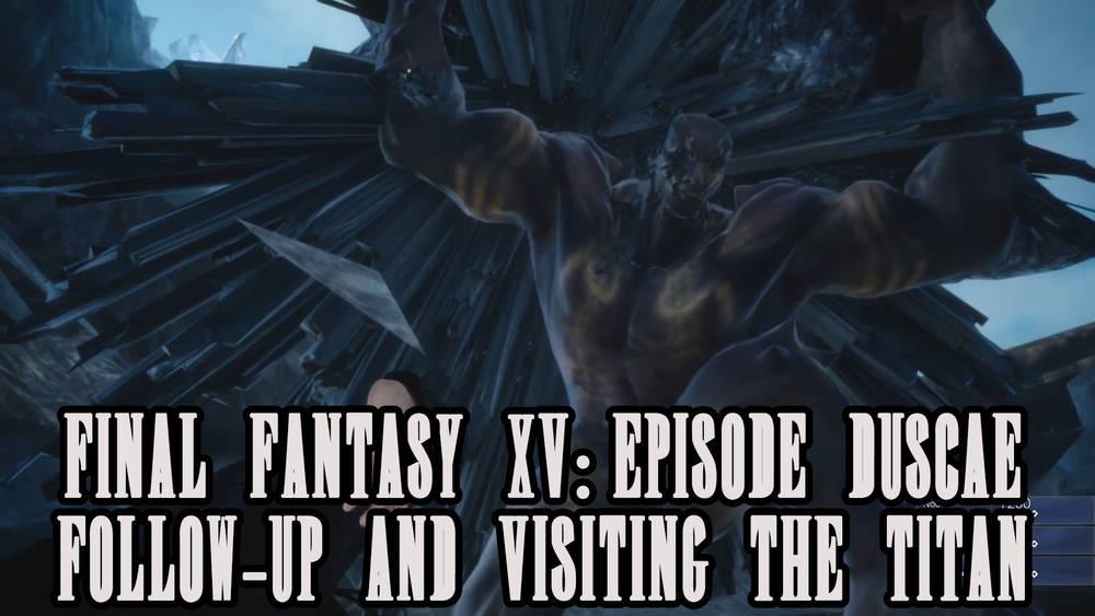 Final Fantasy XV - Episode Duscae -Bonus Episode Overlay.jpg