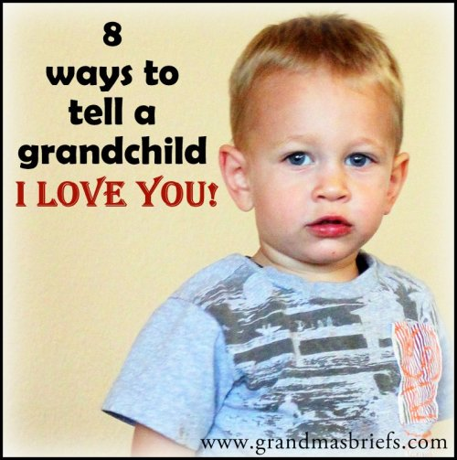 ways to tell a grandchild i love you