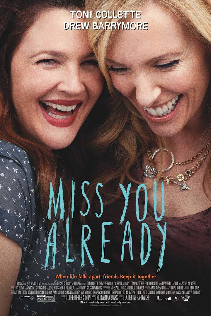 Miss You Already film