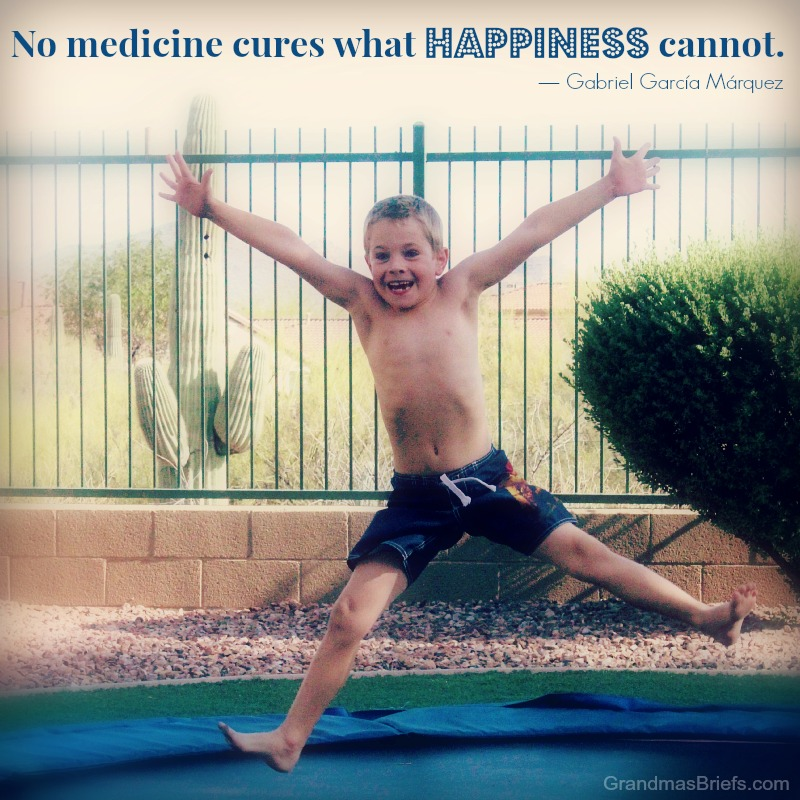 No medicine cures what happiness cannot. -Gabriel Garcia Marquez