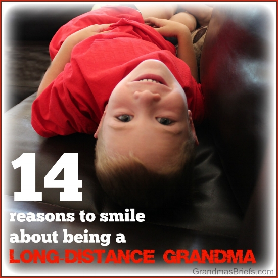 14 reasons to smile about being a long-distance grandma.jpg