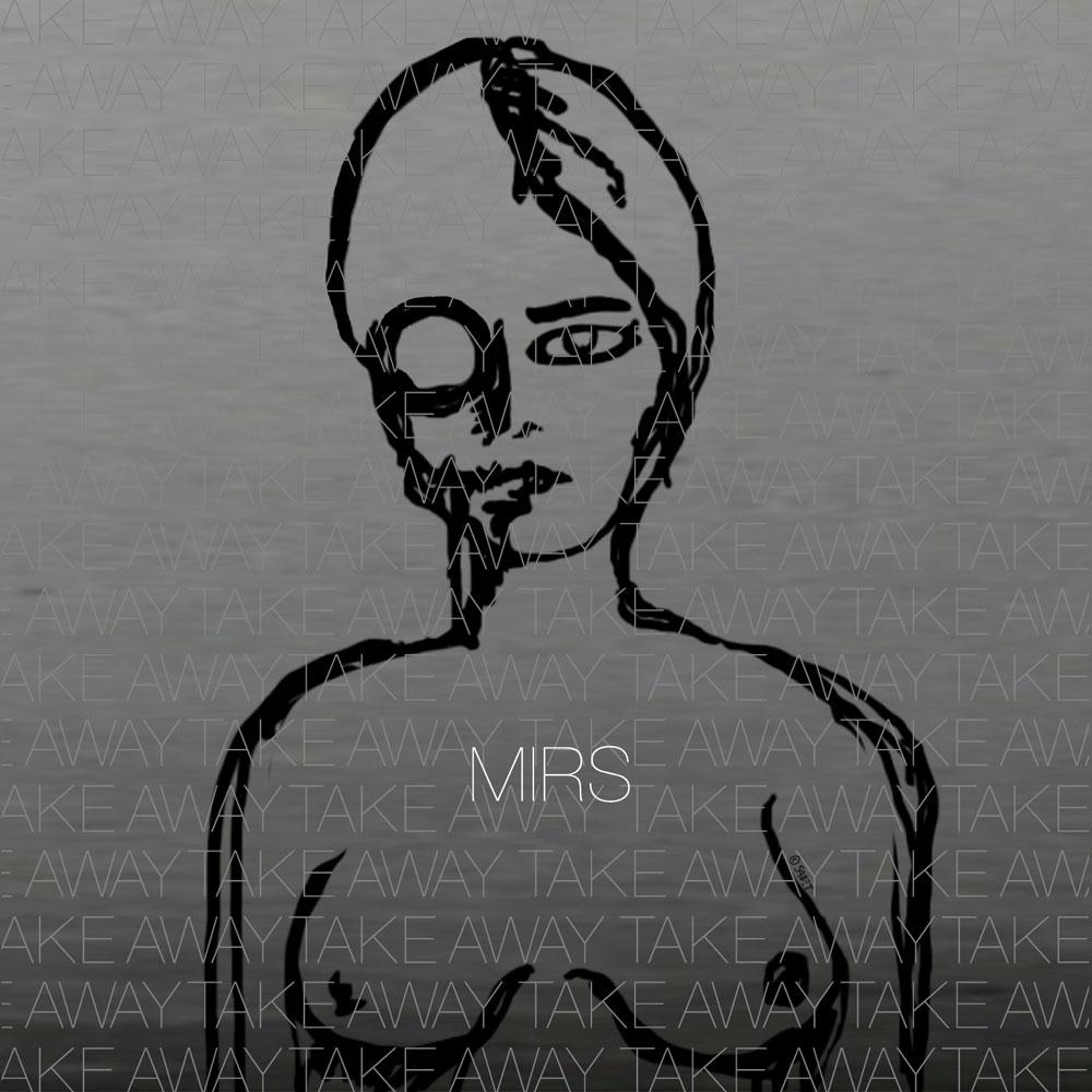 MIRS - Take Away