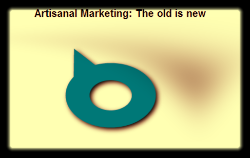 Artisanal Marketing - The old is new again.png