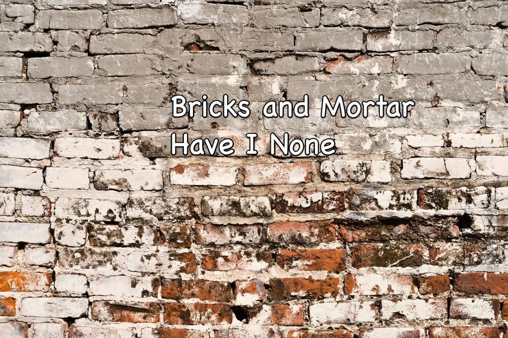 Bricks and mortar have I none Kevin Yoho 2012b.jpg