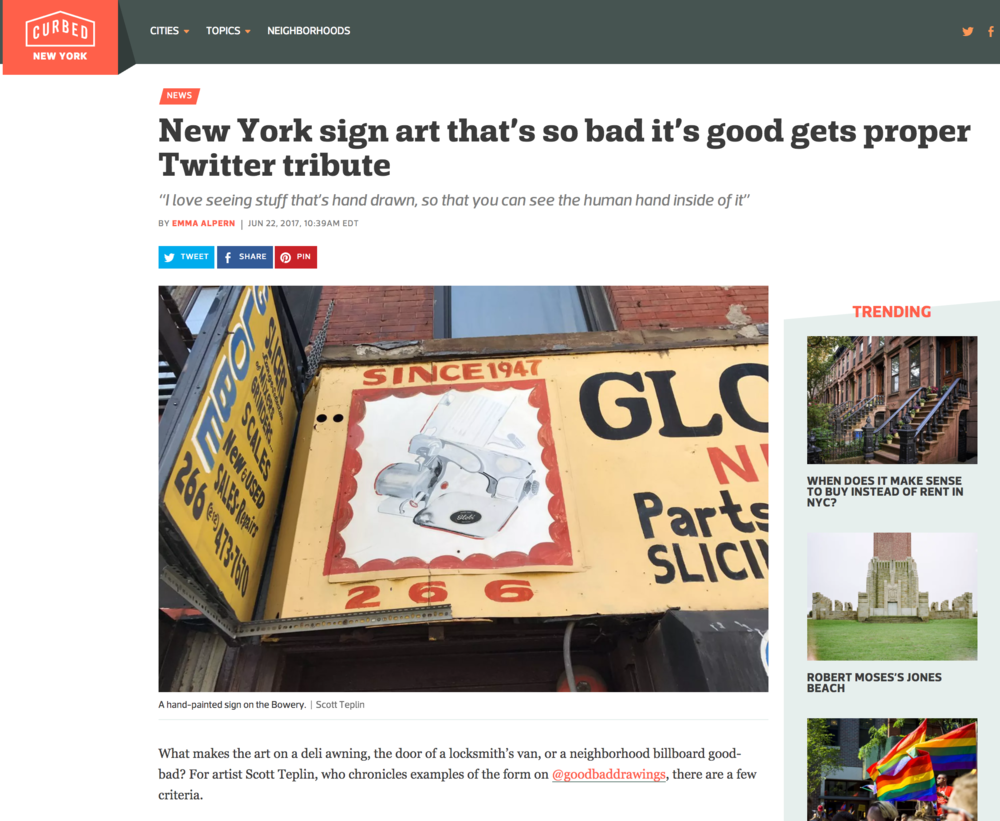 I was interviewed by CURBED for my twitter account that's dedicated to documenting good-bad hand darwn signs [mostly] in NYC.