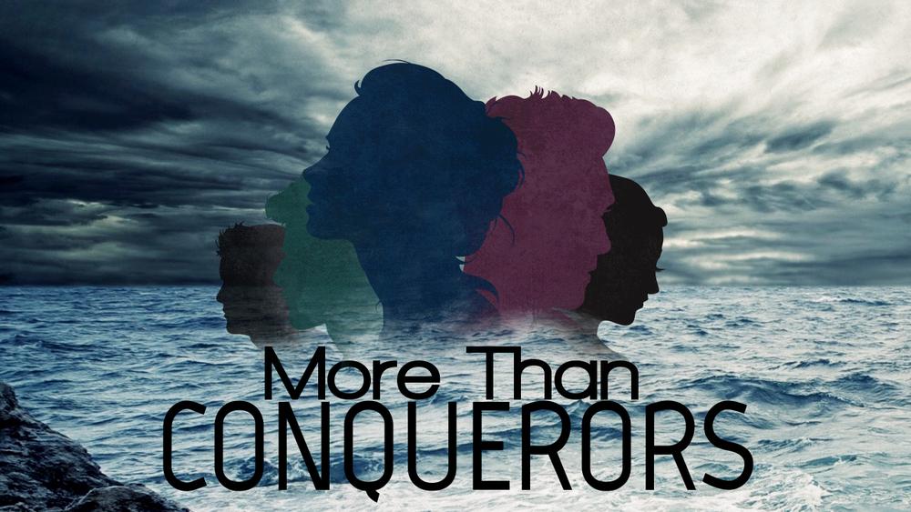 More Than Conquerors 2.jpg