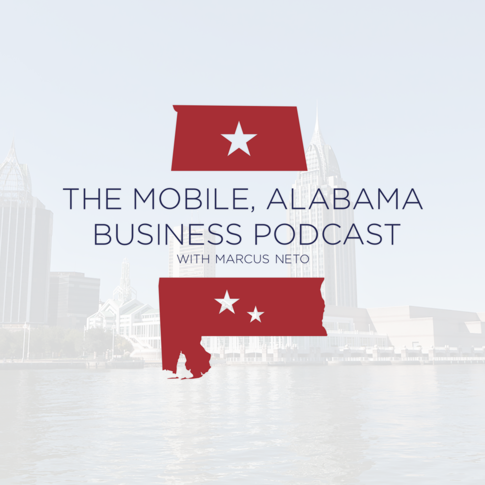 Mobile Alabama Business Podcast Marcus Neto The local podcast in Mobile dedicated to highlighting successful business owners and sharing their insight to help other businesses succeed as well!