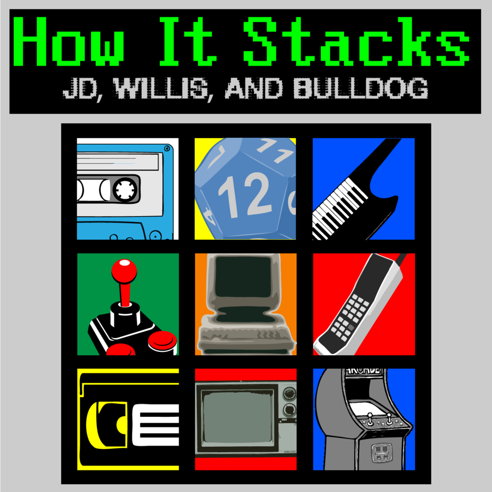 (NSFW) How It Stacks  JD, The Professor, and Bulldog  This is the bi-weekly comedy podcast that destroys your childhood! We wax nostalgic about our favorite childhood topics and then decide if the stack-up to those memories!