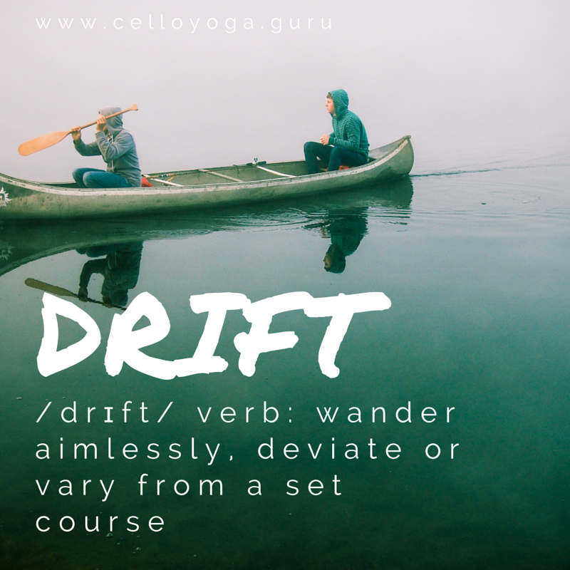 Drift_www.celloyoga.guru.png