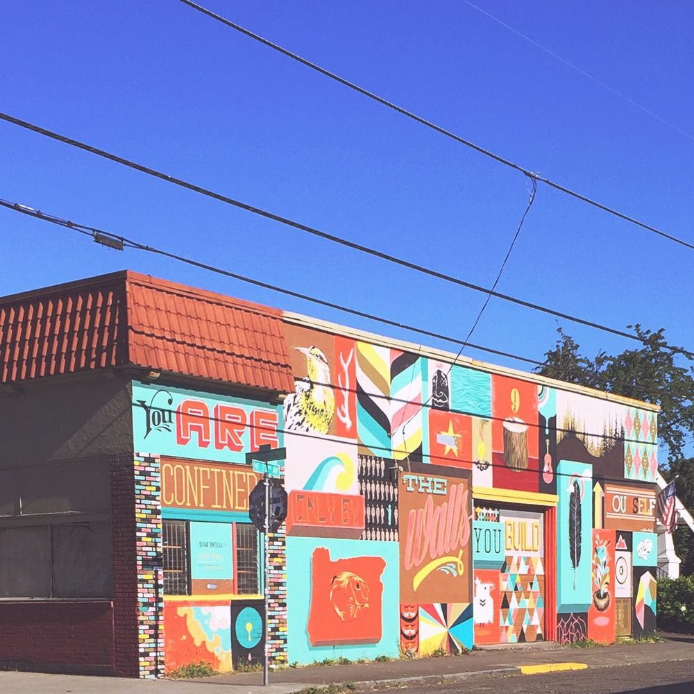 "A mural in the Alberta neighborhood of Portland, OR: ""You are confined only by the walls you build yourself."""
