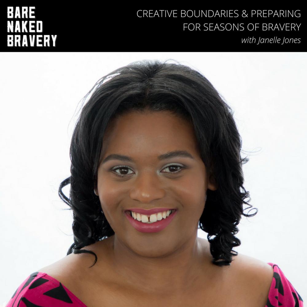 Creative Boundaries & Preparing for Seasons of Bravery with Janelle Jones - EmilyAnnPeterson.com.png