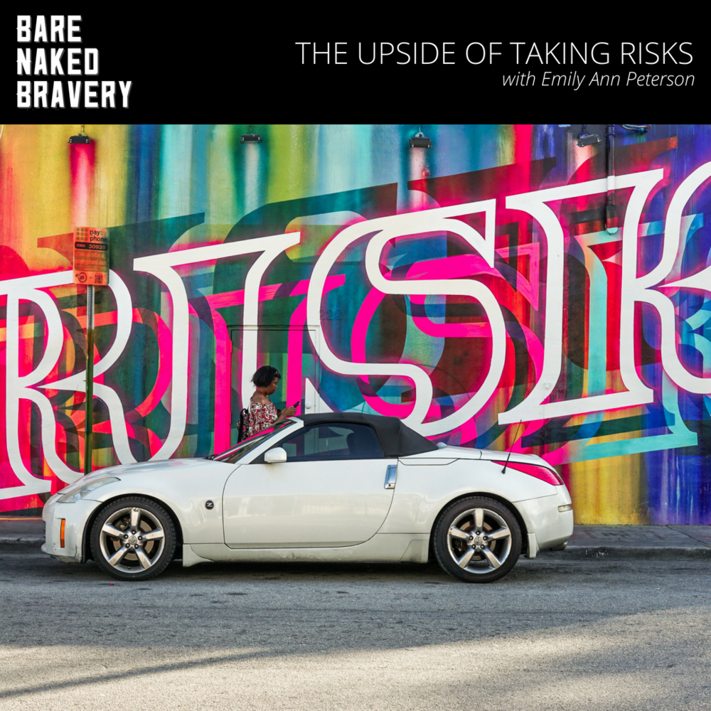 The_Upside_of_Taking_Risks_-_EmilyAnnPeterson.com.png