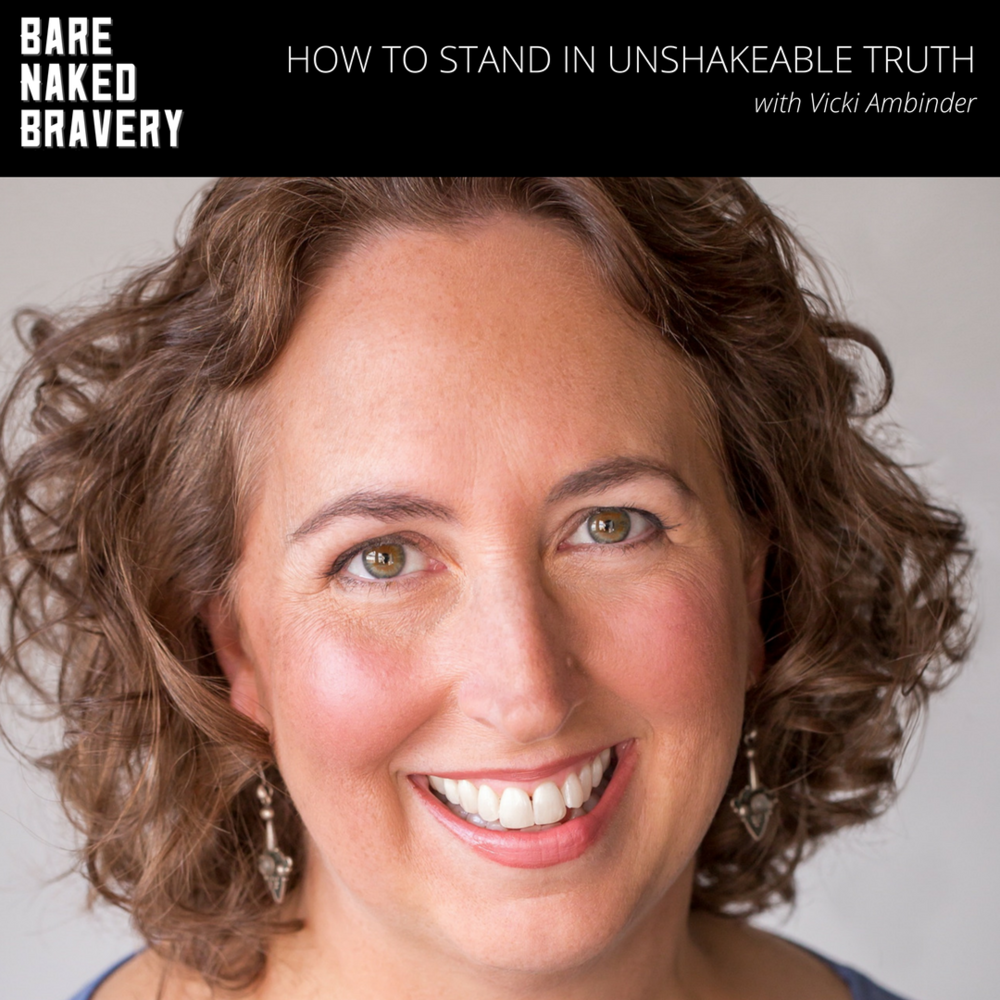 How_to_Stand_in_Unshakeable_Truth_with_Vicki_Ambinder.png