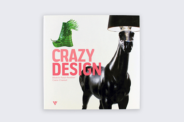 BOOK | Crazy Design | France | 2011