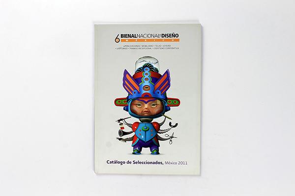 Catalog - 6ta Bienal Nacional de Diseño México | Mexico | 2010 Featuring our winner Rocky Collection.