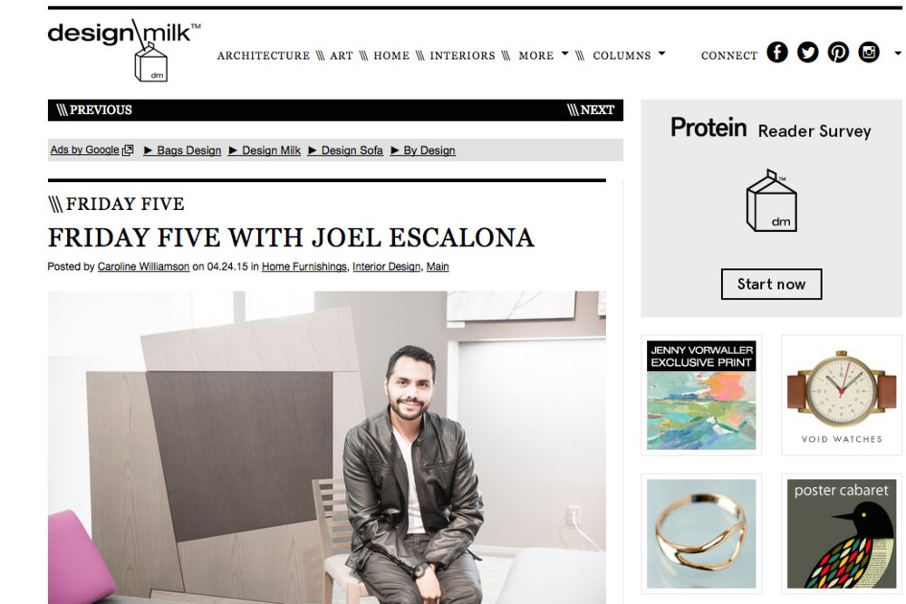 The famous website Design Milk invited Joel Escalona to talk about his 5 favorite things.