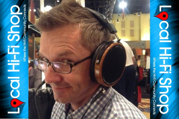 Mike Garner, founder of LocalHiFiShop.com and SEO guru, enjoying a pair of hi quality headphones