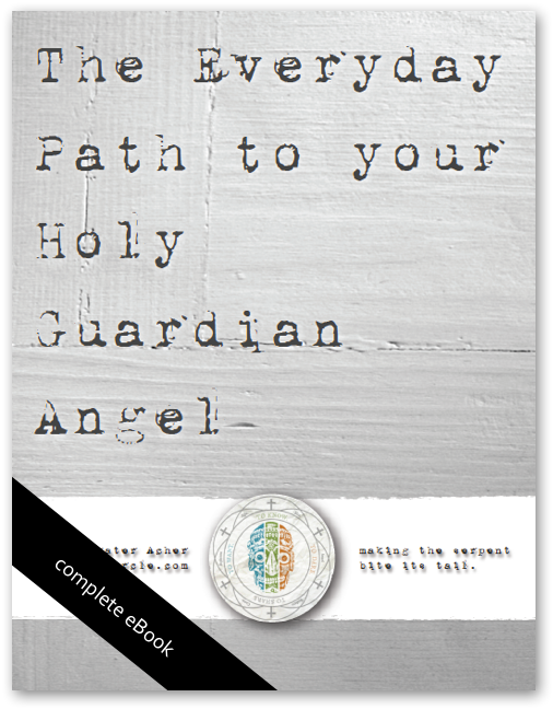 THE EVERYDAY PATH TO YOUR HOLY GUARDIAN ANGEL   (SALE $ 0.00 / Standard Price $ 25.00)