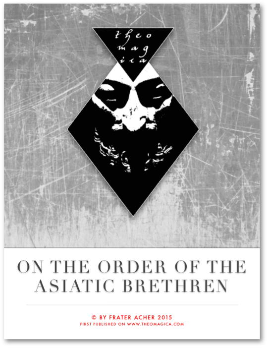 On the Order of the Asiatic Brethren - complete study  (SALE $ 0.00 / Standard Price $ 25.00)