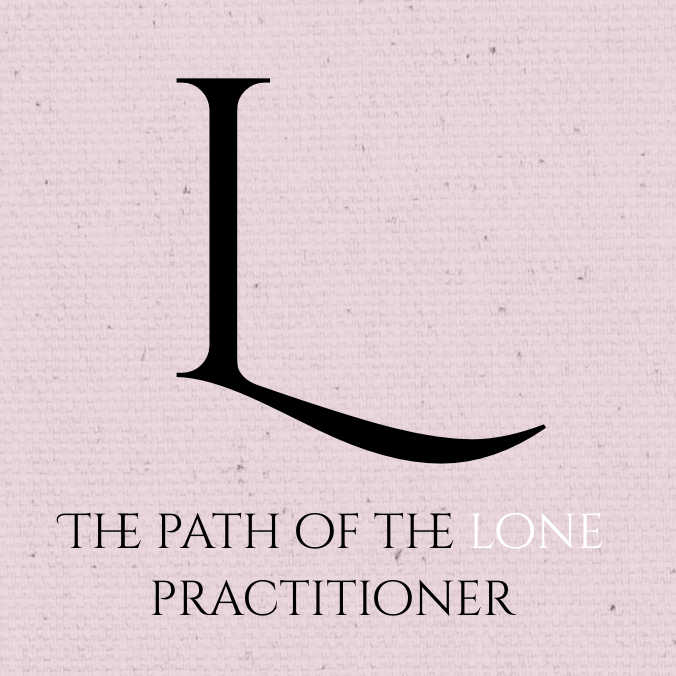 The Path of the Lone Practitioner