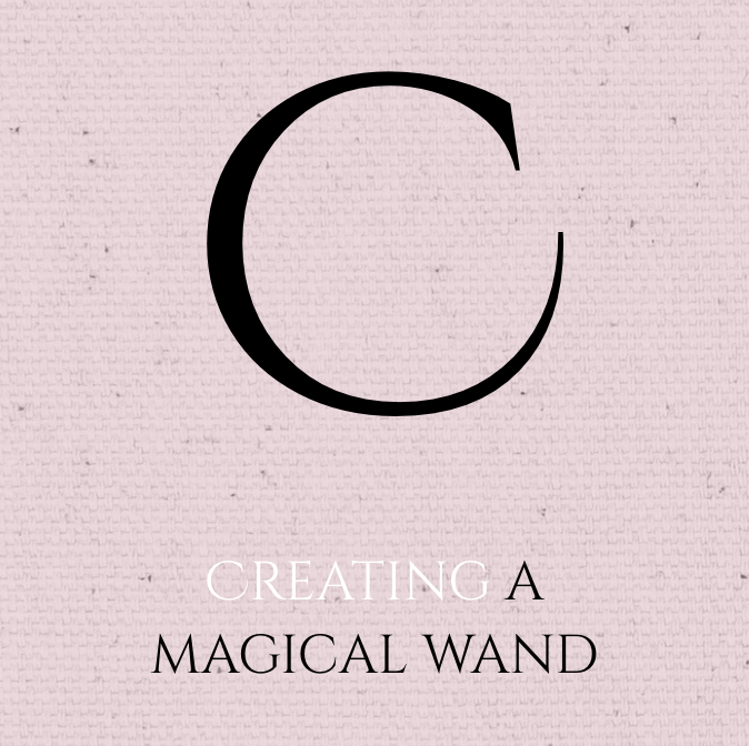 Creating a Magical Wand