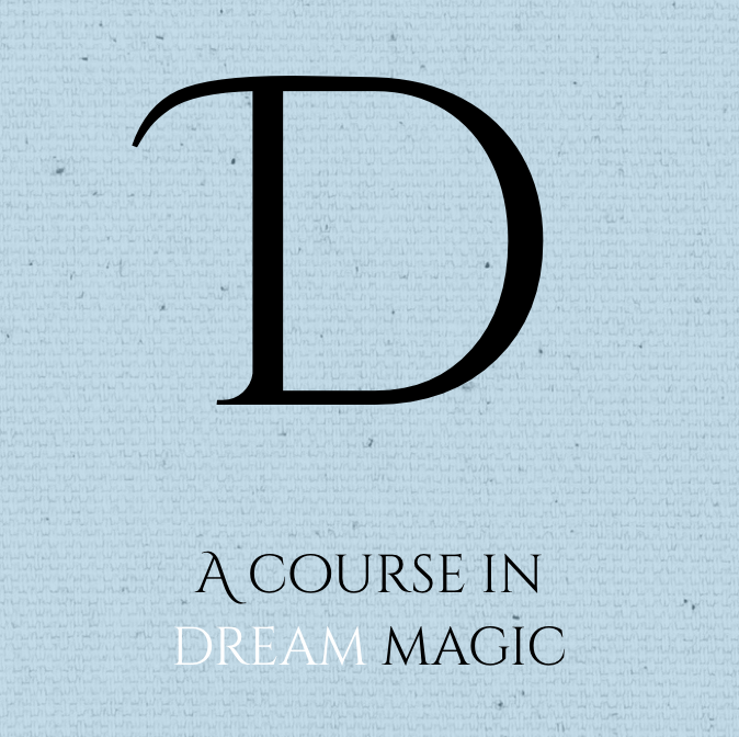 A Course in Dream Magic