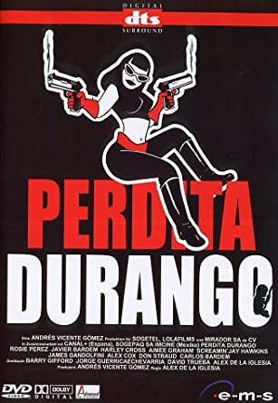 Perdita Durango aka 'Dance with the Devil' - A film by Álex de la Iglesia, based upon a novel and screenplay by Barry Gifford, starring Rosie Perez, Javier Bardem and James Gandolfini, 2:06min, 1997, rated R