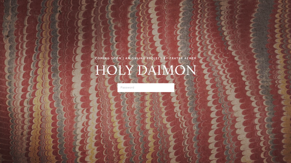 The Holy Daimon online project - coming in June 2018 ✶ 15th to 18th century magical manuscripts in their first English translation ✶ critical analysis and new essays ✶ by Frater Acher & collaborateurs