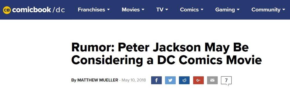 """בתמונה - שמועה של האתר """"Comicbookmovie.com"""" על שפיטר ג'קסון חושב לביים סרט של DC. בפועל, האתר מכווין לעמוד טוויטר בעל 100 אלף עוקבים שפשוט פרסם ציוץ (ללא הבאת מקור) שהבמאי שוקל את הנושא."""