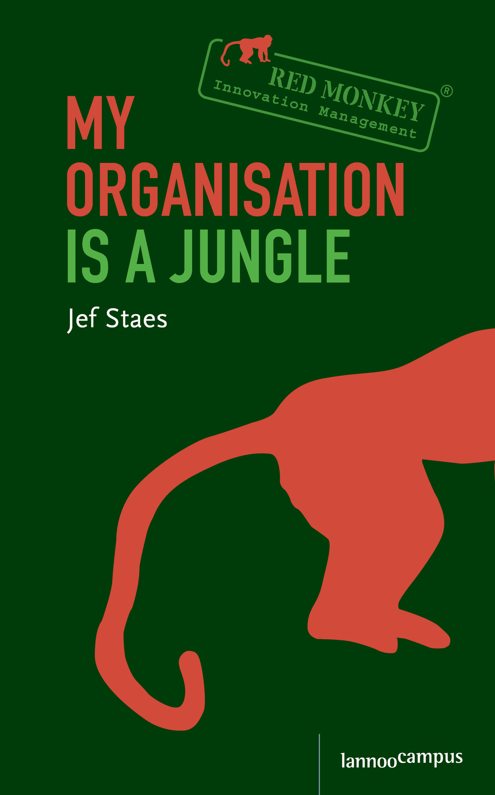 Cover - My organisation is a jungle