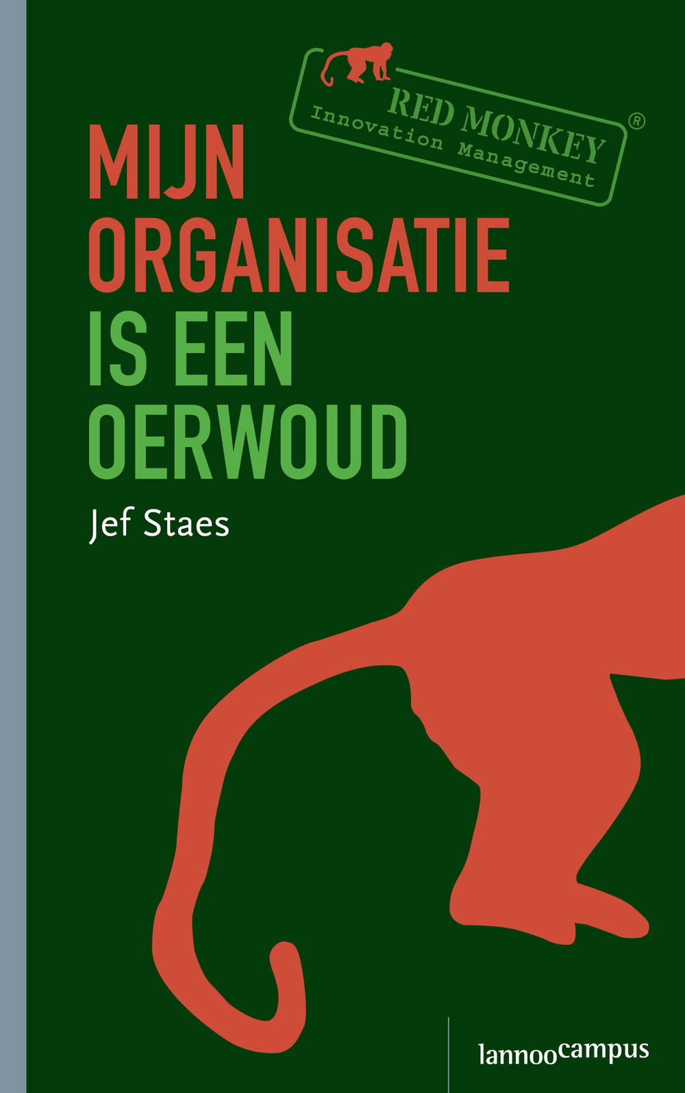 Cover Mijn organisatie is een oerwoud_high resolution.jpg