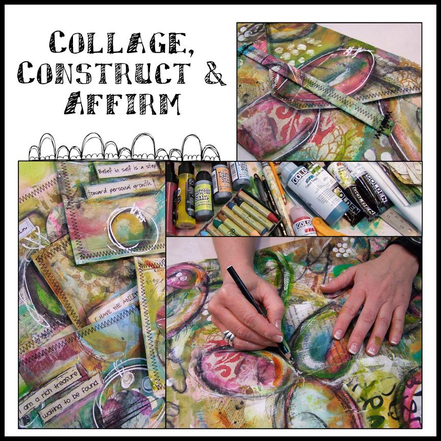Collage, Construct & Affirm Workshop $50