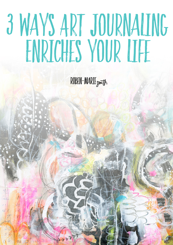 3_ways_art_journaling_enriches_your_life__Final-1.jpg