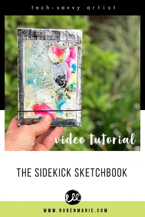 Video tutorial for The Sidekick Sketchbook by Roben-Marie Smith. #journal #sketchbook #mixedmedia #robenmarie #techsavvyartist #robenmariesmith @robenmarie