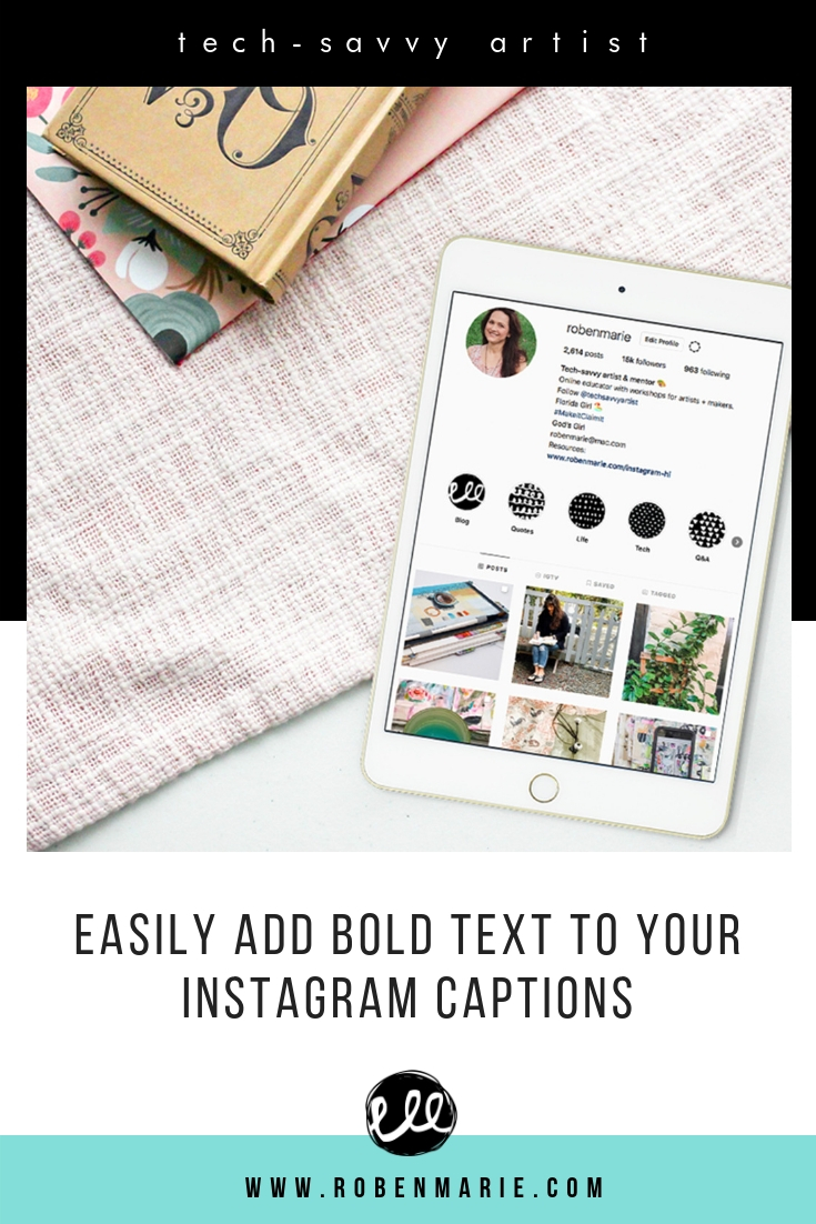 Easily add bold text to your Instagram captions video tutorial by Roben-Marie Smith #robenmariesmith #techsavvyartist #techtutorial #instagramtips #instagramtricks #instagramtutorials