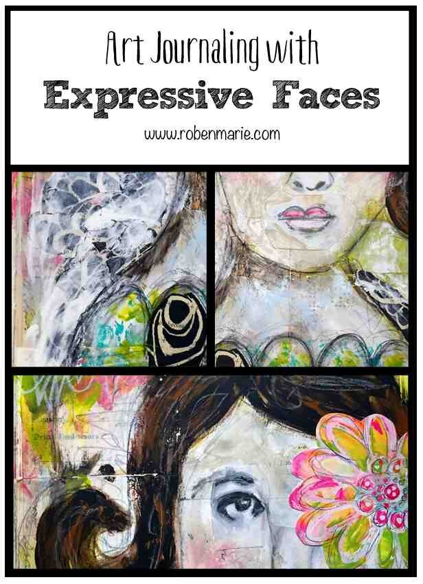 Art Journaling with Expressive Faces by Roben-Marie Smith