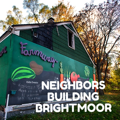 Neighbors Building Brightmoor