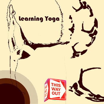 go learn yoga, k?   a song I wrote