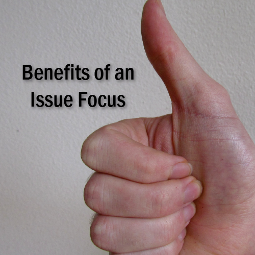 Benefits of an Issue Focus.png