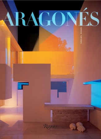 Arragones Mexican architect designer lighting Rizzoli book.jpg