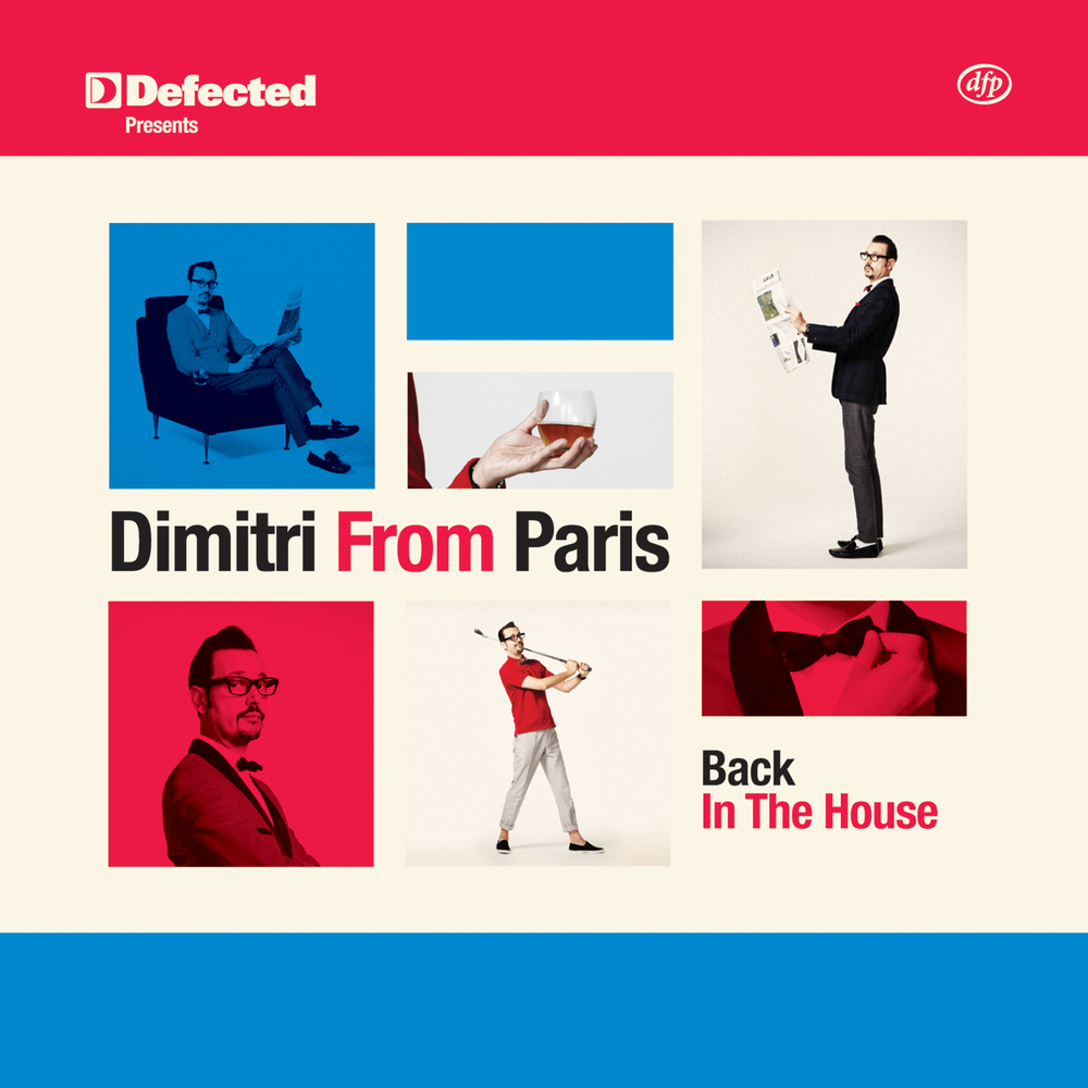 Back In The House - Dimitri From Paris